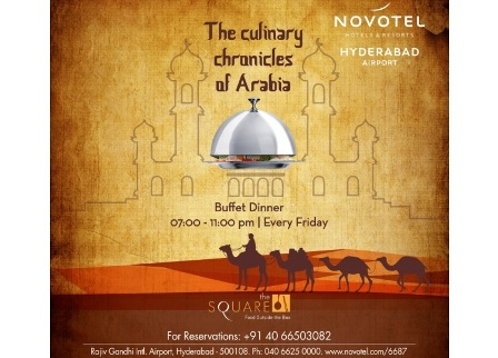 Arabian Friday Nights at The Square, Novotel Hyderabad Airport