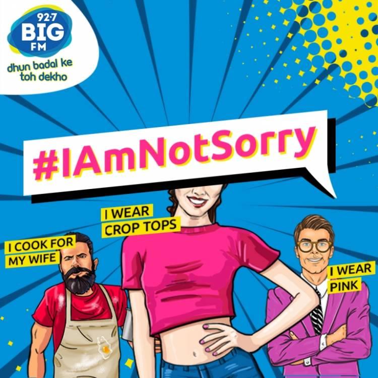92.7 BIG FM LAUNCHES #IAMNOTSORRY CAMPAIGN
