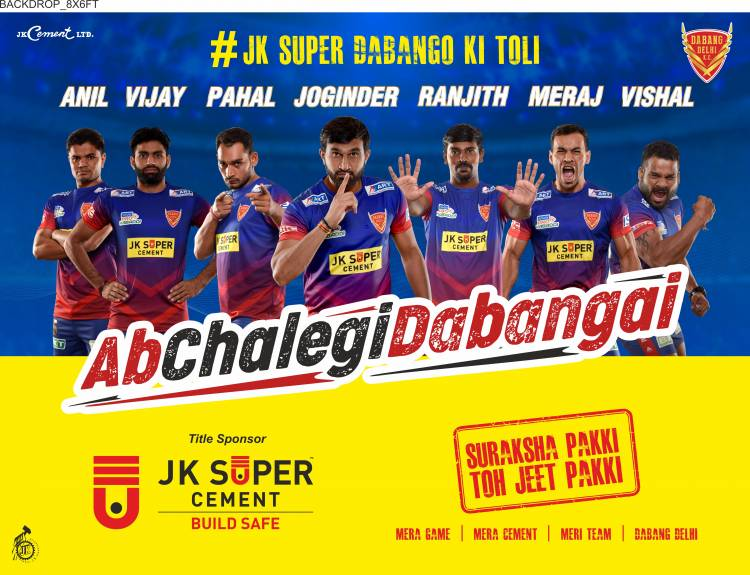 JK Super Cement announces association with Dabang Delhi as Team Title sponsor in Pro Kabaddi League 2019