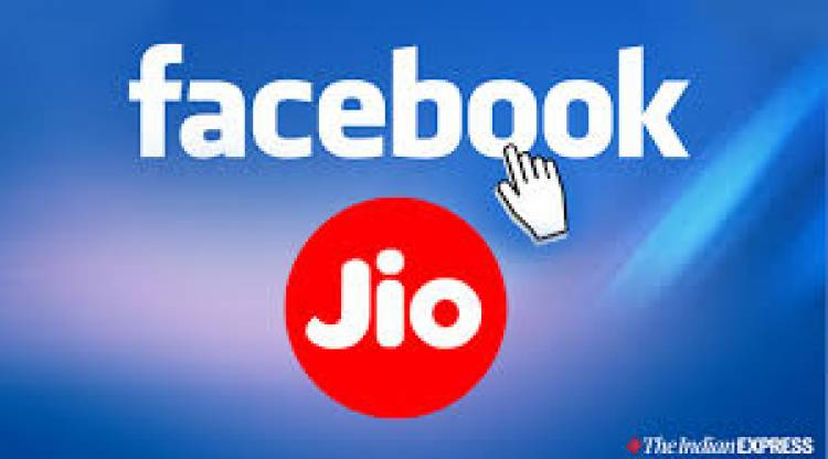 FACEBOOK TO INVEST ₹ 43,574 CRORE IN JIO PLATFORMS FOR A 9.99pc STAKE