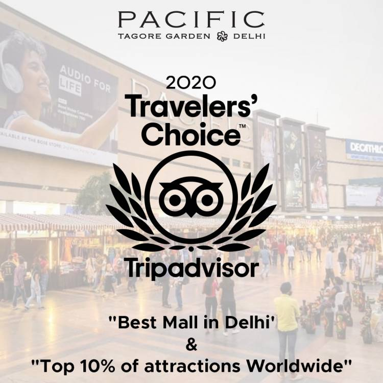 Pacific Mall wins title for 'Best Mall in Delhi' by Tripadvisor Traveller Choice's Award 2020