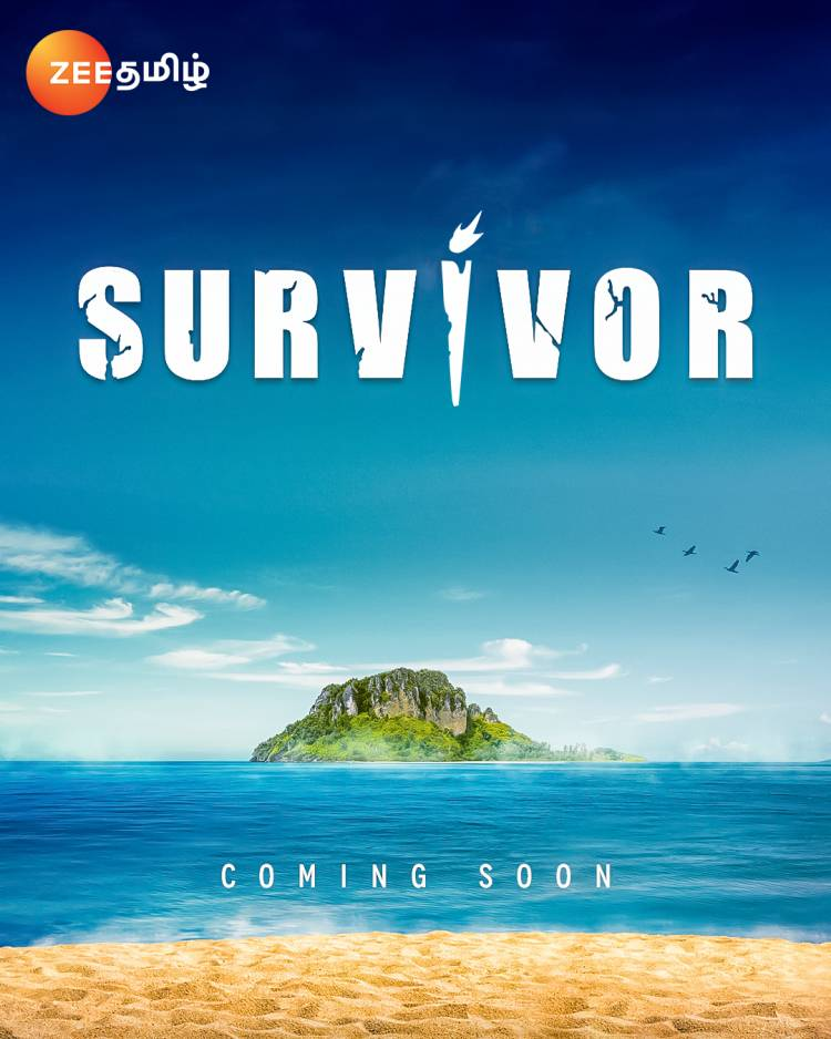 """The ultimate fight for survival to come alive first time on a Tamil Television. Zee Tamil set to launch the worldwide famous reality show """"Survivor"""" in India."""