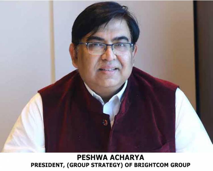 PESHWA ACHARYA TO BE THE PRESIDENT (GROUP STRATEGY) OF BRIGHTCOM GROUP